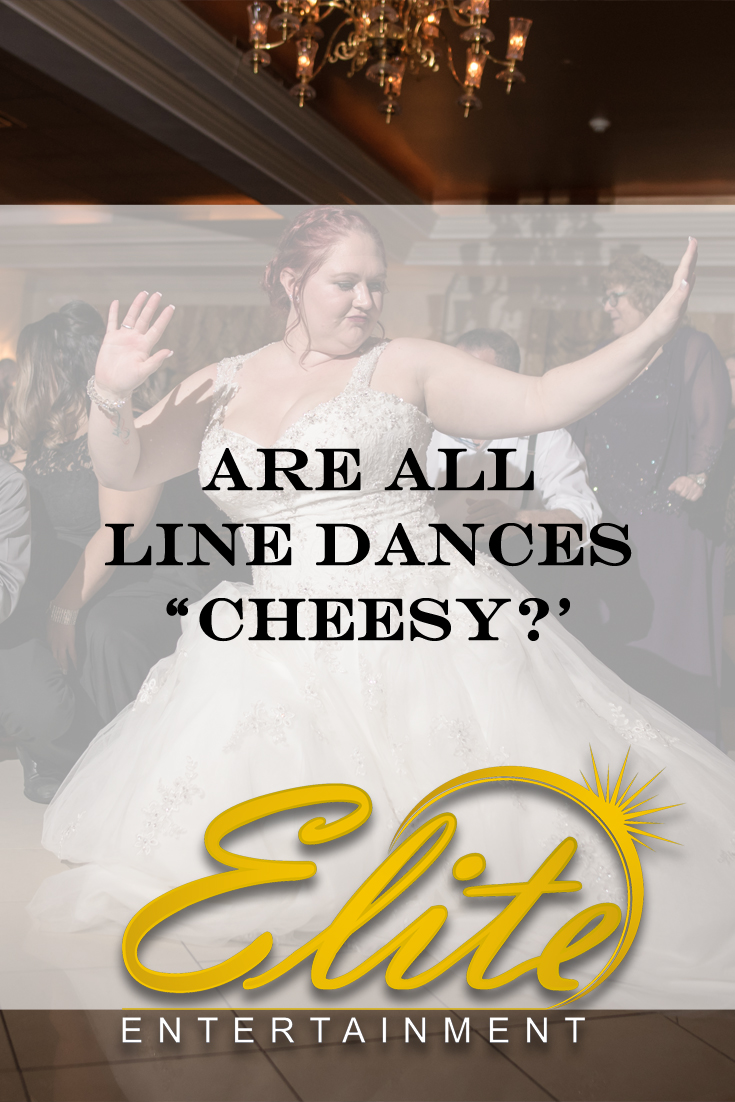 pin - Elite Entertainment - Are All Line Dances Cheesy