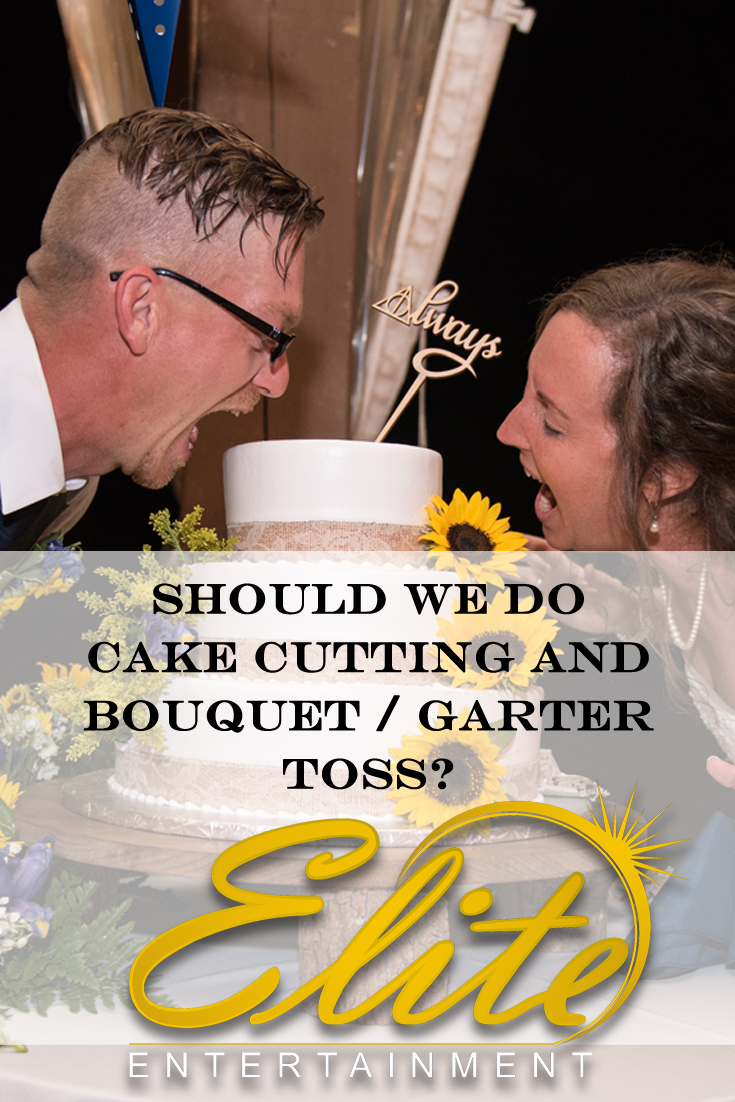 pin - Elite Entertainment - Should we do cake cutting and garter toss