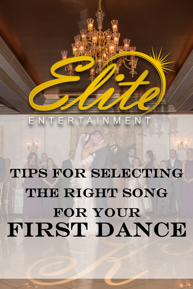pin - Elite Entertainment Tips for selecting First Dance Song