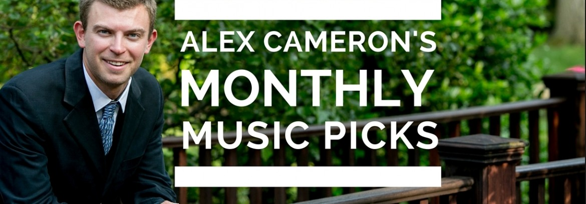 Monthly Picks for July 2016 by Alex Cameron