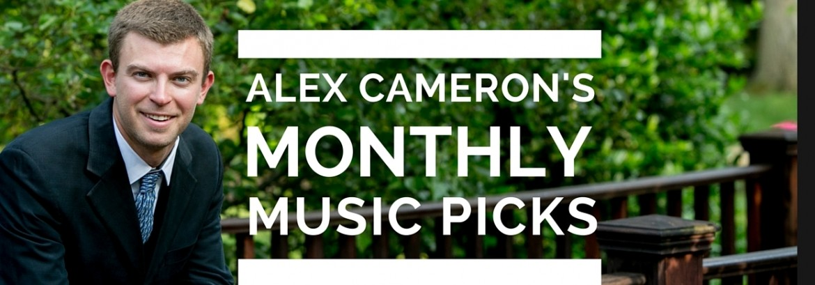 Alex's Monthly Music Picks for June 2016