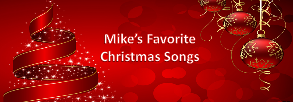 Mike's Favorite Christmas Songs