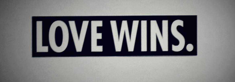 Love Wins…Always