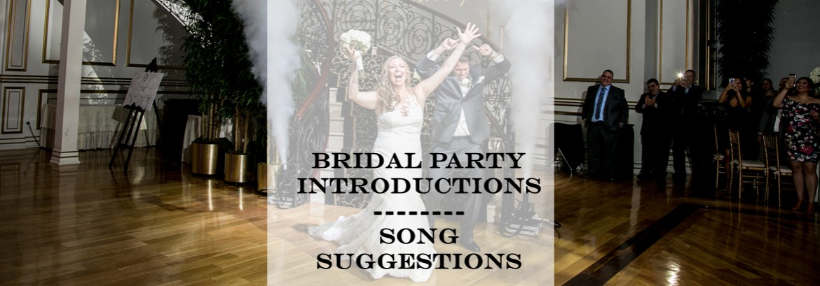 Bridal Party Introductions | Song Suggestions