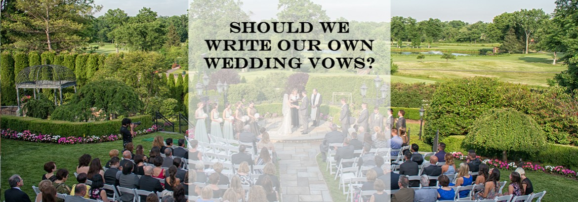 To Write Your Own Vows or Not To Write Your Own Vows