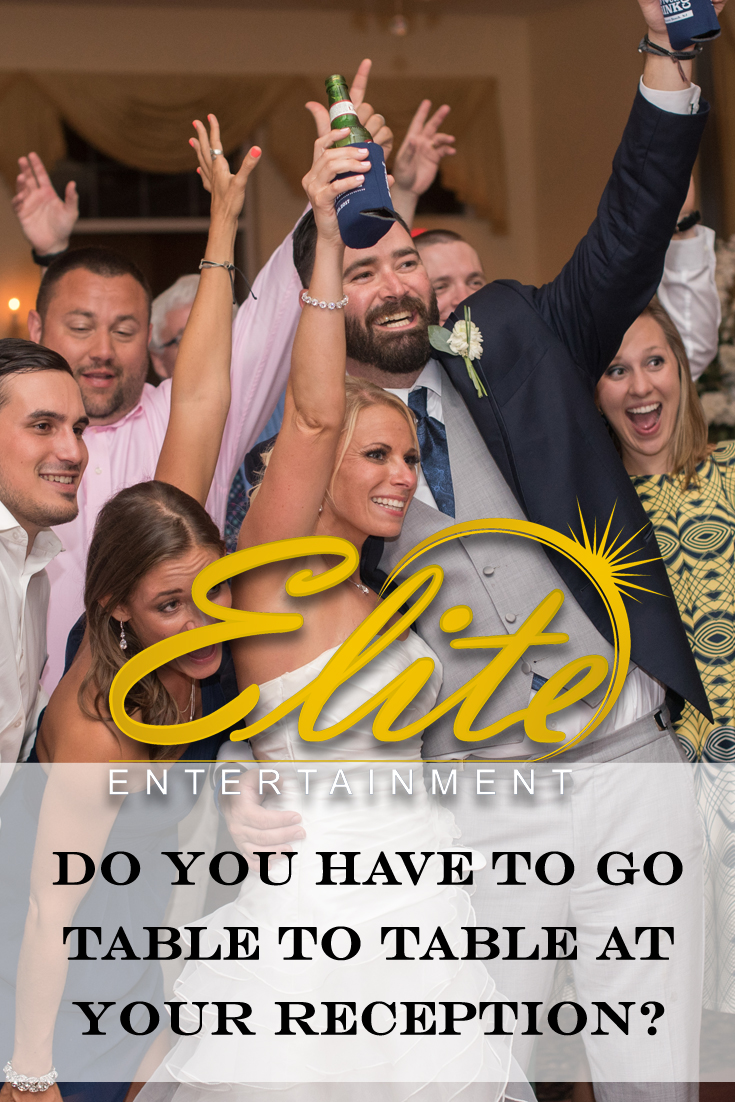pin - Elite Entertainment Do you have to go table to table