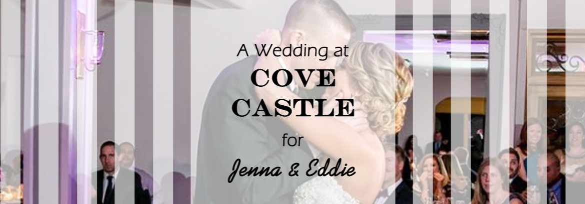 A Cove Castle Wedding for Jenna & Eddie