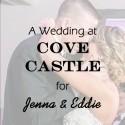 A Cove Castle Wedding for Jenna & Eddie