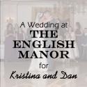 English Manor Wedding for Kristina & Dan