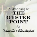 Oyster Point Wedding for Danielle and Christopher