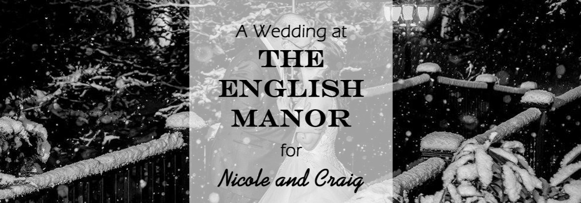 English Manor Wedding for Nicole and Craig