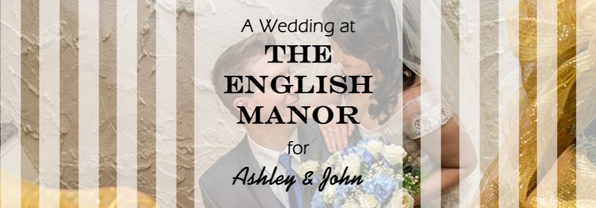 English Manor Wedding for Ashley & John