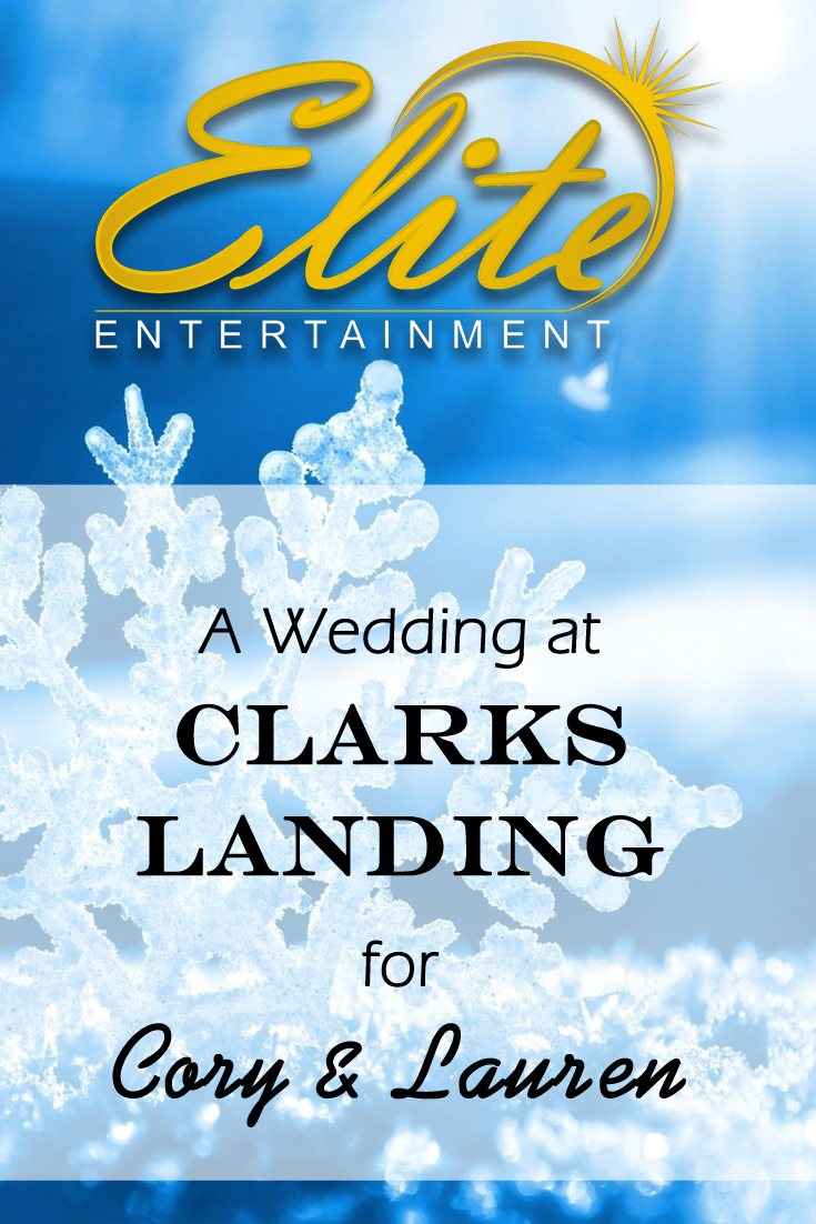 pin - Elite Entertainment - Clarks Landing wedding for Cory and Lauren
