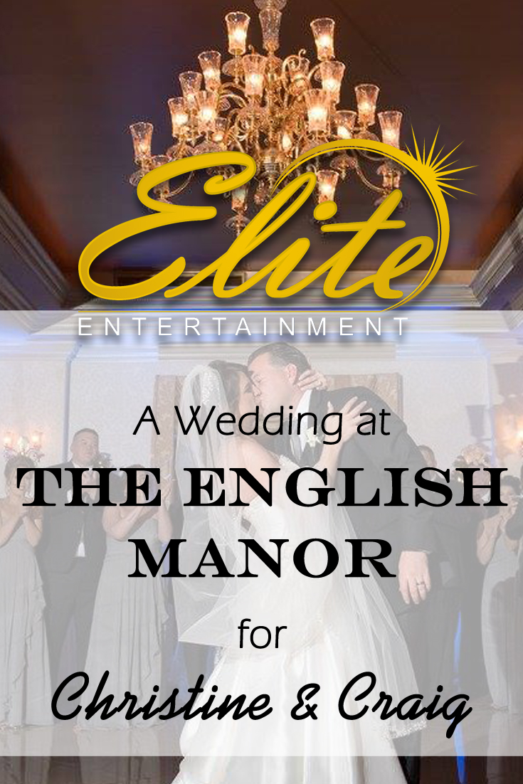 pin - Elite Entertainment - English Manor wedding for Christine and Craig