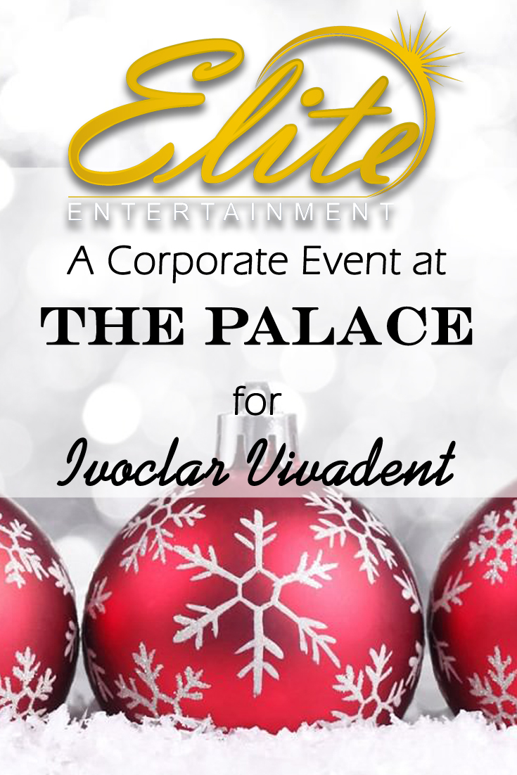 pin - Elite Entertainment The Palace corporate event for Vivadent