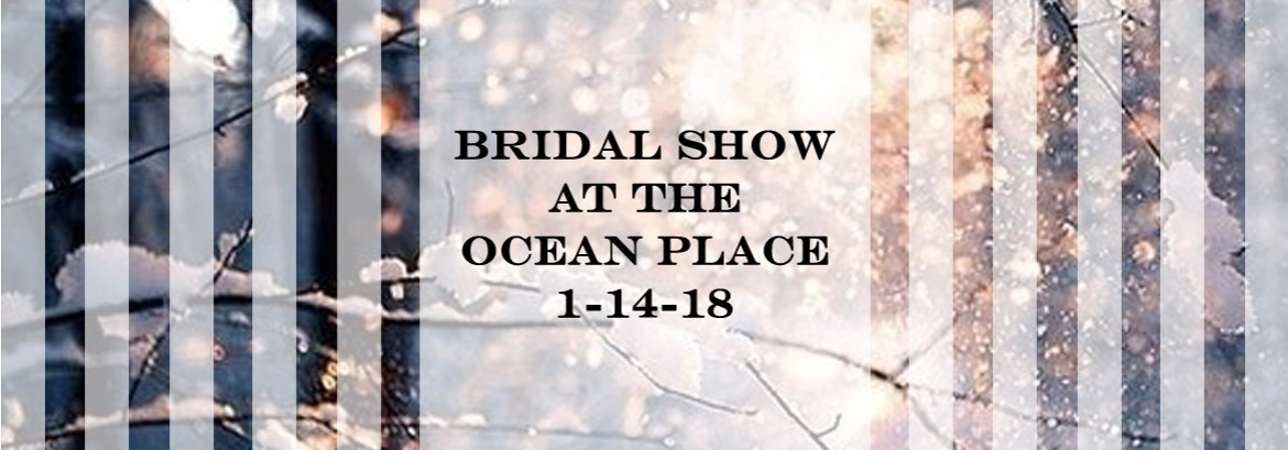 Bridal Show at The Ocean Place
