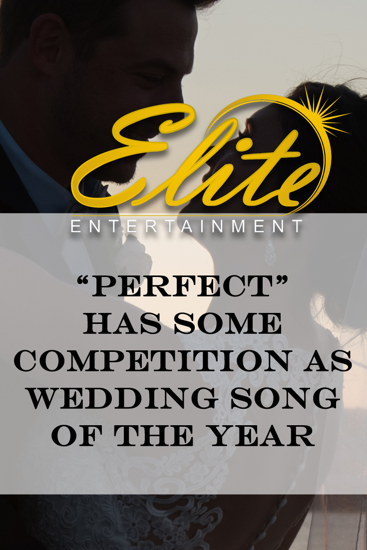 pin - Elite Entertainment - Perfects Wedding Song of the Year Competition