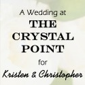 Crystal Point Wedding for Kristen and Christopher