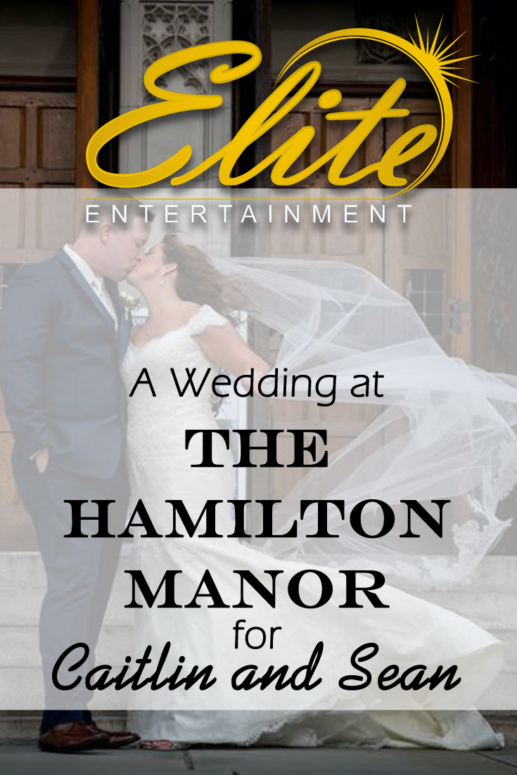 pin - Elite Entertainment - Hamilton Manor for Caitlin and Sean