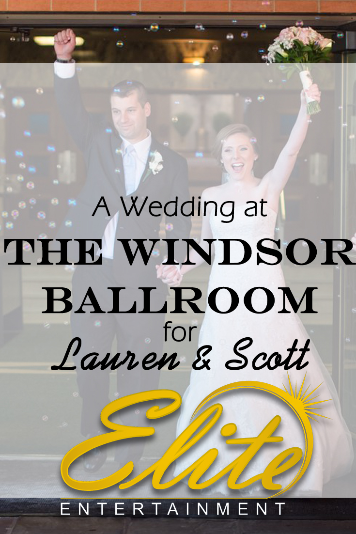 pin - Elite Entertainment - Windsor Ballroom Wedding with Lauren and Scott