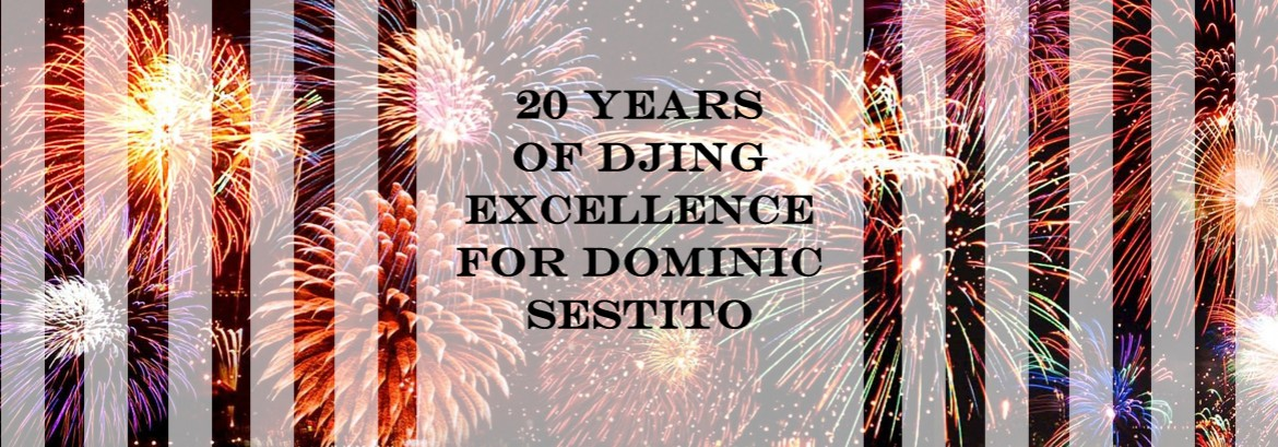 Twenty Years of DJing Excellence for Dominic Sestito