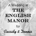 English Manor Wedding for Cassidy and Dennis
