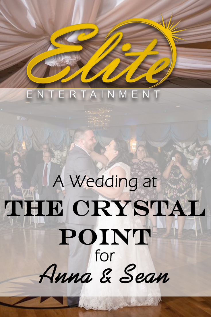 pin - Elite Entertainment - Wedding at Crystal Point for Anna and Sean