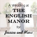 English Manor Wedding for Jessica and Marc