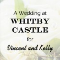 Whitby Castle Wedding for Vincent & Kelly