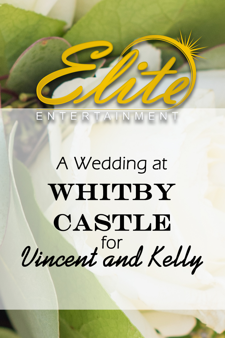 pin - Elite Entertainment - Wedding at Whitby Castle for Vincent and Kelly