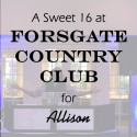 Forsgate Country Club Sweet 16 for Allison