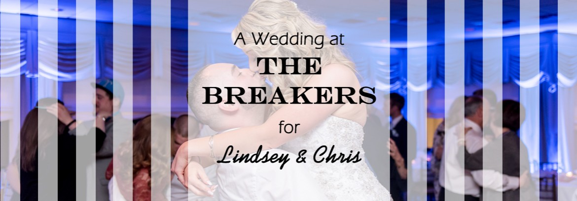 Breakers Wedding for Lindsey and Chris