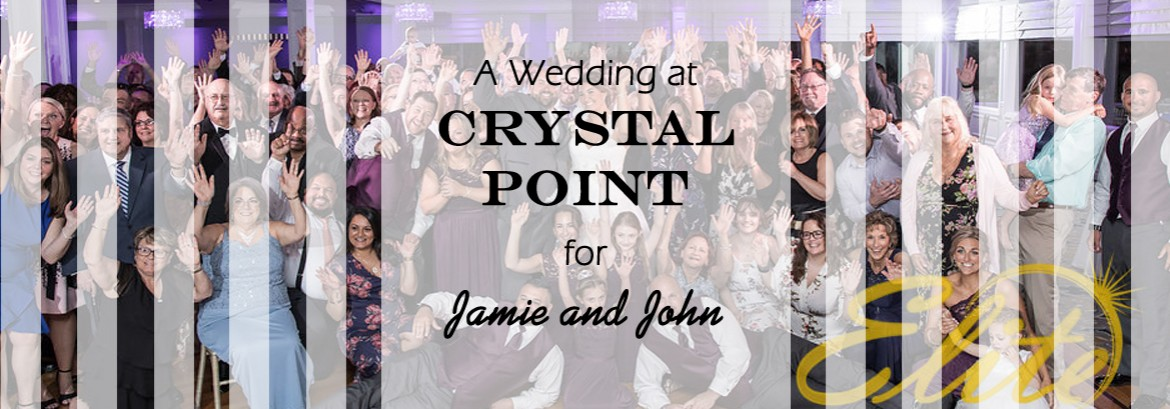 Crystal Point Wedding for Jamie and John