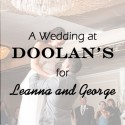 Doolan's Shore Club Wedding for Leanna & George