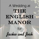 English Manor Wedding for Jackie and Josh