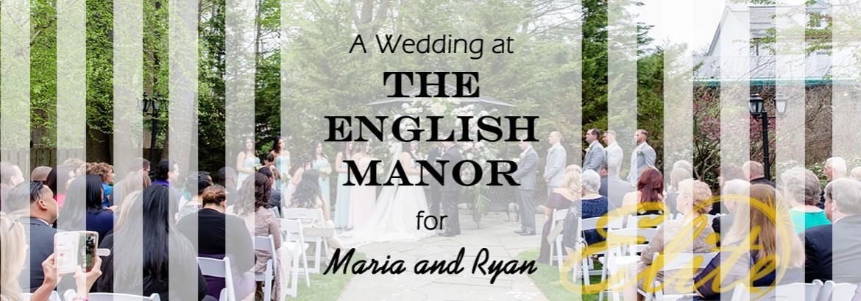 English Manor Wedding for Maria and Ryan