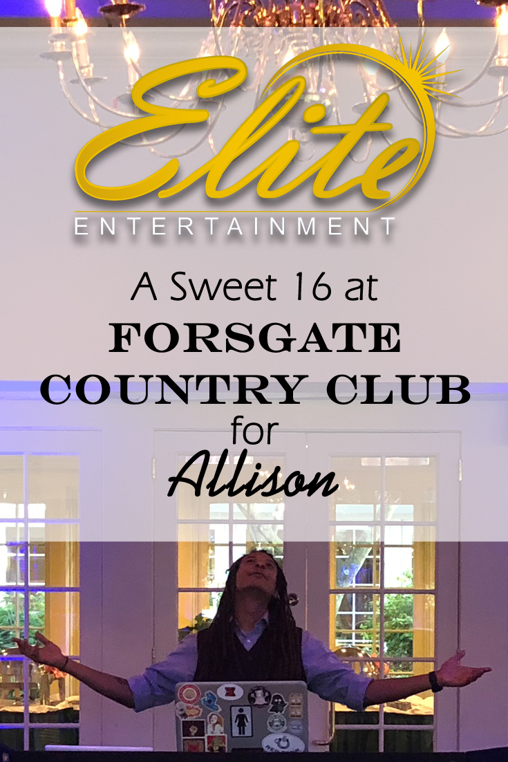 pin - Elite Entertainment - Sweet 16 at Forsgate Country Club for Allison