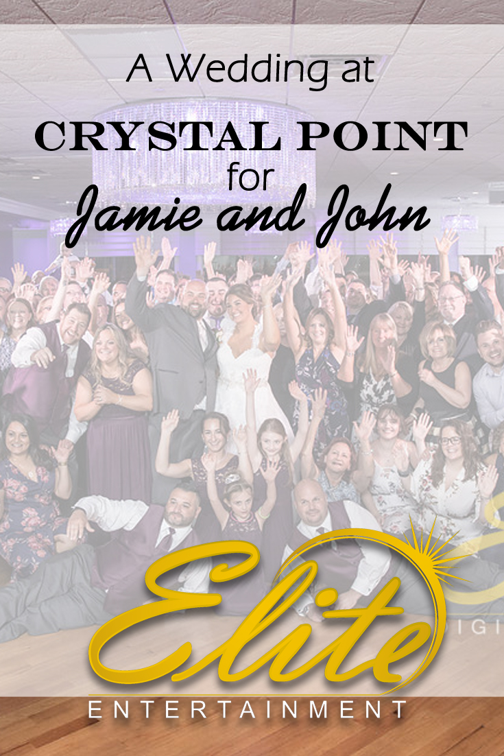 pin - Elite Entertainment - Wedding at Crystal Point for Jamie and John