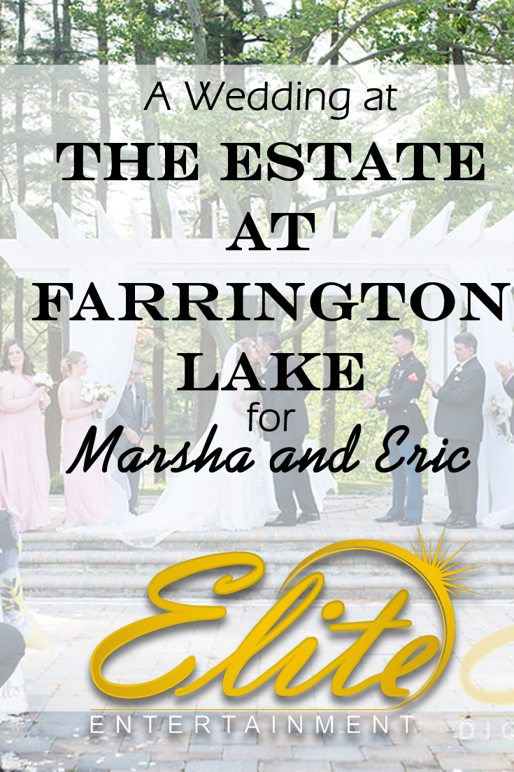 pin - Elite Entertainment - Wedding at Farrington for Marsha and Eric
