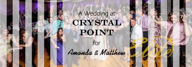 Crystal Point Wedding for Amanda and Matthew