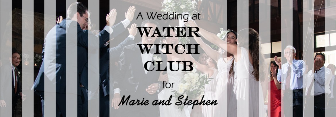 Water Witch Wedding for Marie and Stephen