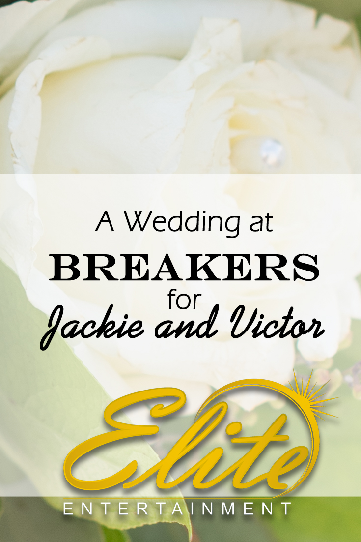 pin - Elite Entertainment - Wedding at Breakers for Jackie and Victor