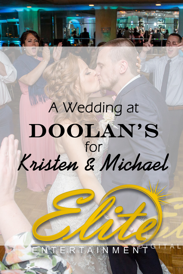 pin - Elite Entertainment - Wedding at Doolans for Kristen and Michael