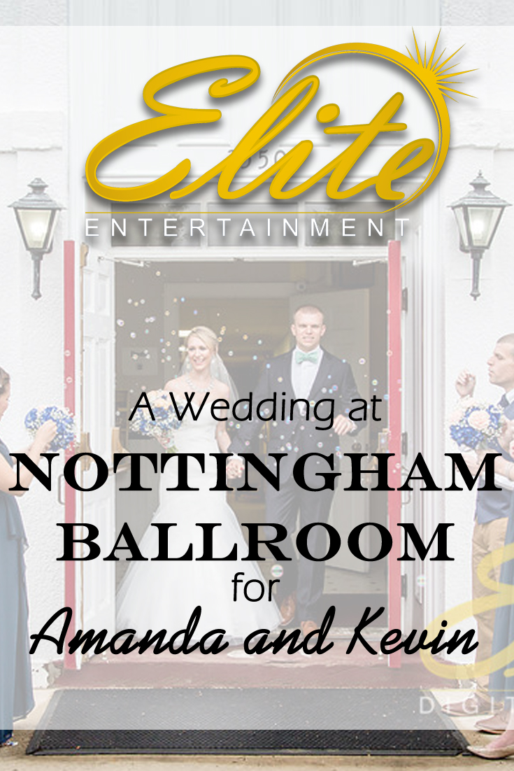 pin - Elite Entertainment - Wedding at Nottingham Ballroom for Amanda and Kevin