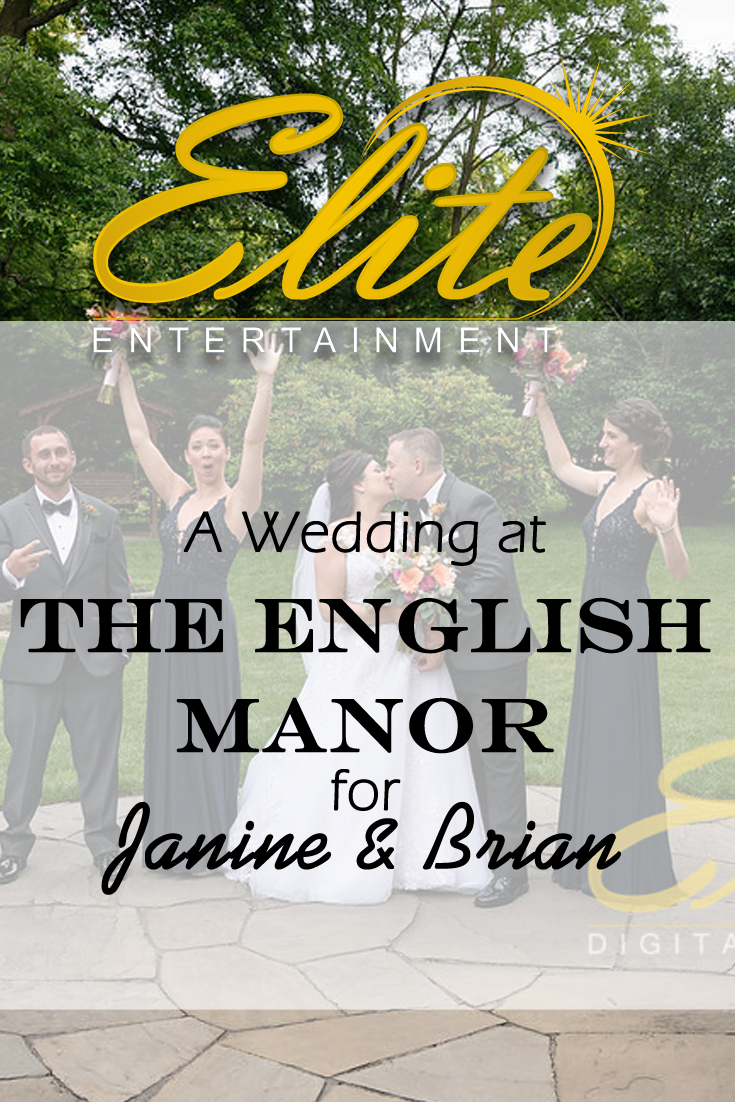 pin - Elite Entertainment - Wedding at English Manor for Janine and Brian