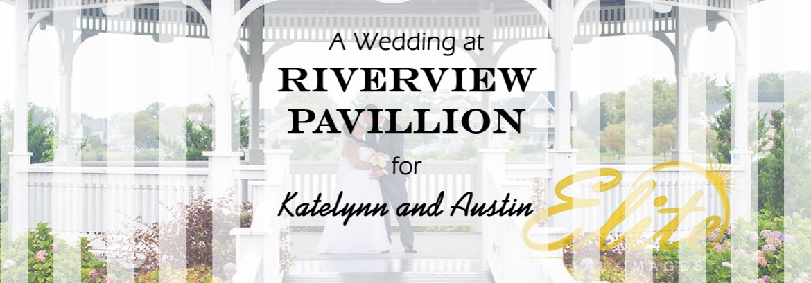 Riverview Pavilion Wedding for Katelynn and Austin