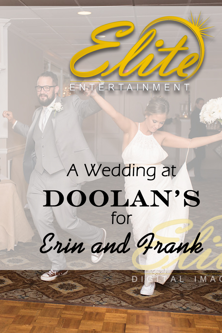 pin - Elite Entertainment - Wedding at Doolans for Erin and Frank