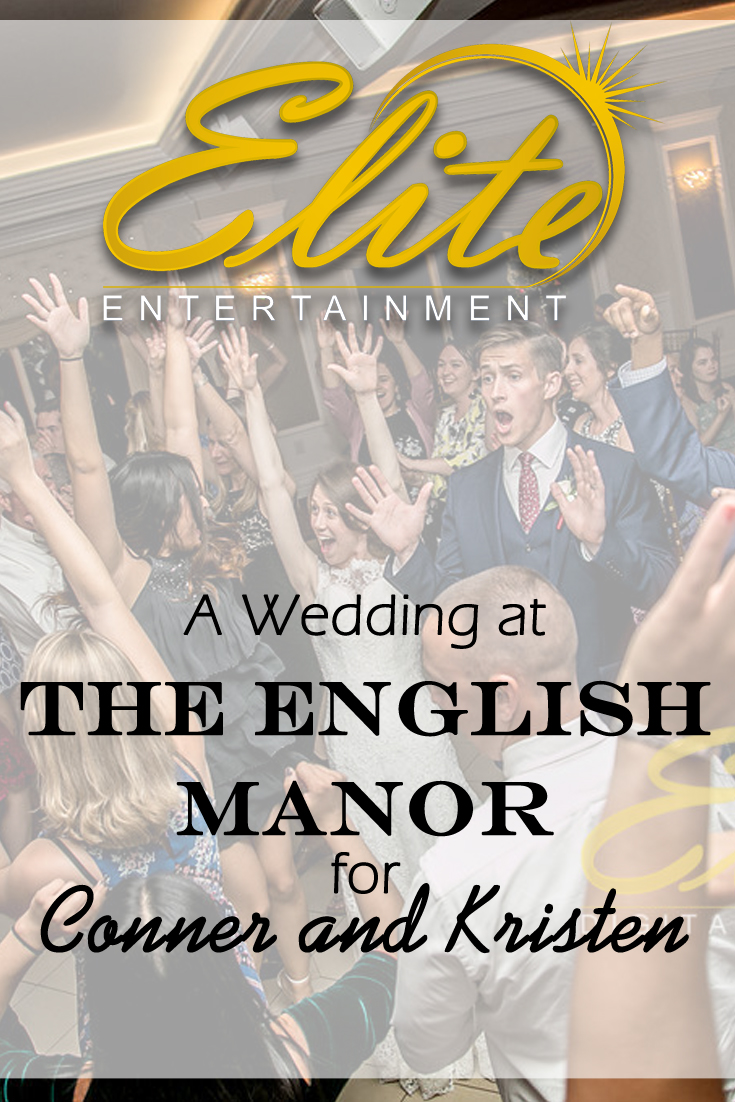 pin - Elite Entertainment - Wedding at English Manor for Conner and Kristen