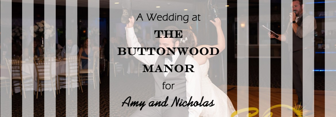 Buttonwood Manor Wedding for Amy and Nicholas