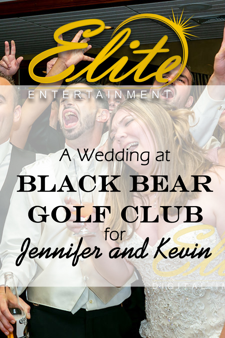 pin - Elite Entertainment - Wedding at Black Bear Golf Club for Jennifer and Kevin